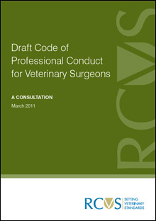 Draft Code of Professional Conduct for Veterinary Surgeons - a consultation
