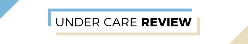 Under Care Review banner