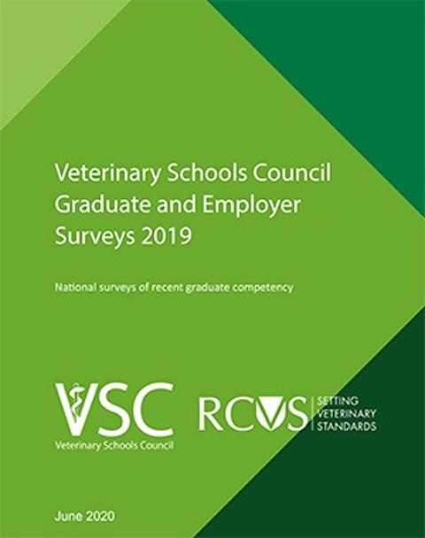 Veterinary Schools Council Graduate and Employers Survey 2019